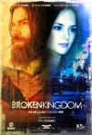 Broken Kingdom Poster